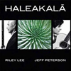Haleakala by Jeff Peterson and Riley Lee